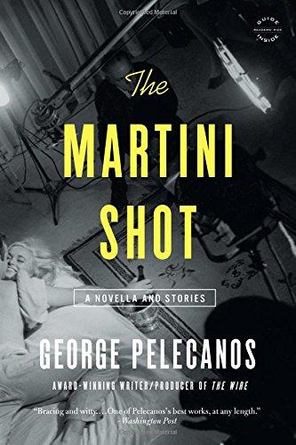 (The Martini Shot: A Novella and Stories)