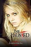 The Haunted (MacKinnon Curse novel Book 2)