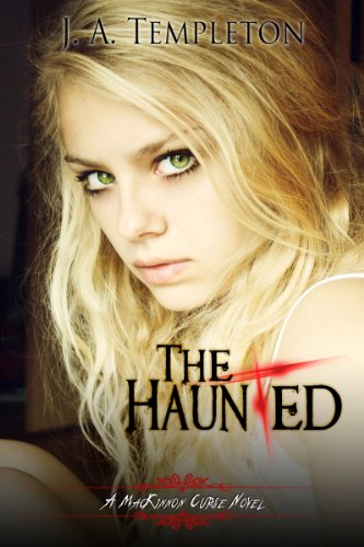 The Haunted (The MacKinnon Curse Book 2)