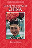 Culture and Customs of China (Cultures and Customs of the World)