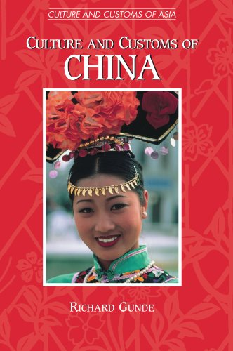 Culture and Customs of China (Cultures and Customs of the...