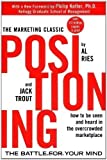 Positioning: The Battle for Your Mind by Ries, Al, Trout, Jack 2nd (second) Edition (2001)
