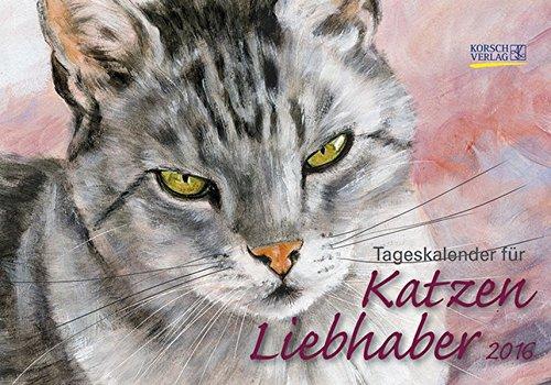 Tageskalender für Katzenliebhaber 2016: Tages-Aufstellkalender