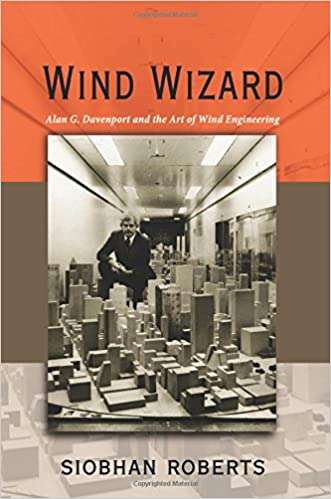 Davenport and the Art of Wind Engineering Wind Wizard Alan G
