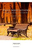 Daily Meditations for Practicing the Course, Karen Casey, 1568380437