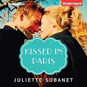 Kissed in Paris Audiobook