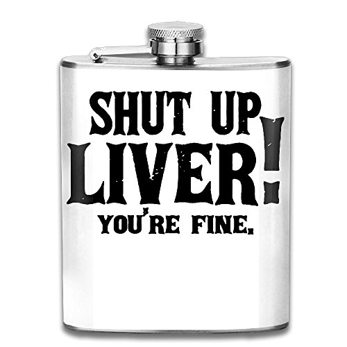 - Shut Up Liver You're Fine 7 OZ Stainless Steel Leak-proof Wine Pot Hip Flask For Golfing