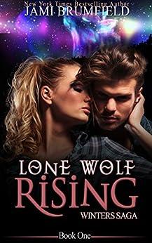 Lone Wolf Rising (Winters Saga Series Book 1) by [Brumfield, Jami]