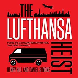 The Lufthansa Heist Audiobook