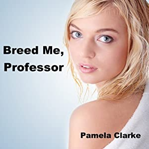 Breed Me, Professor Audiobook