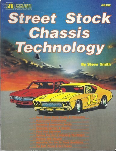Street Stock Chassis Technology UNABRIDGED edition by Smith, Steve (1994) Paperback (Street Stock Chassis)