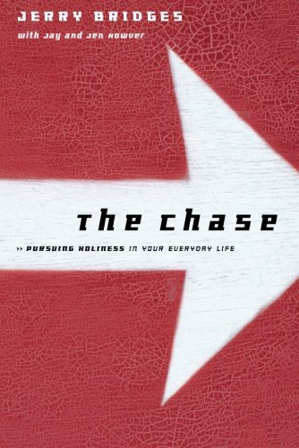 The Chase: Pursuing Holiness in Your Everyday Life by Tyndale House Publishers