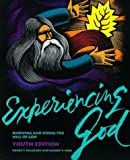img - for Experiencing God: Knowing and Doing the Will of God : Youth Edition by Claude V. King (1993-06-03) book / textbook / text book