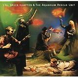 Col. Bruce Hampton & The Aquarium Rescue Unit