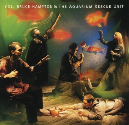 Col. Bruce Hampton & The Aquarium Rescue Unit by Capricorn