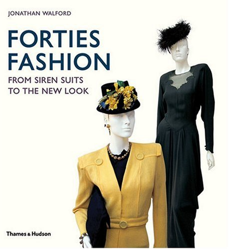 Forties Fashion: From Siren Suits to the New Look ebook