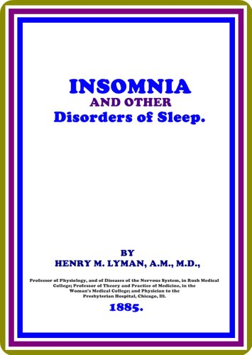 Insomnia and Other Disorders of Sleep