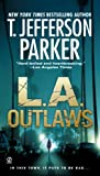 L.A. Outlaws (Charlie Hood Novel Book 1)