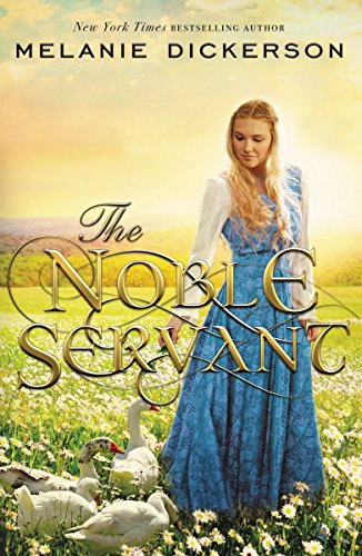 The Noble Servant by [Dickerson, Melanie]
