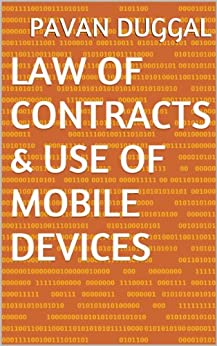 LAW OF CONTRACTS & USE OF MOBILE DEVICES by [DUGGAL, PAVAN]
