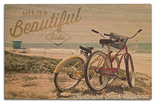 - Lantern Press Huntington Beach, California - Life is a Beautiful Ride - Beach Cruisers (10x15 Wood Wall Sign, Wall Decor Ready to Hang)