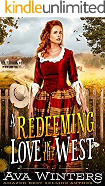 A Redeeming Love in the West: A Western Historical Romance Book