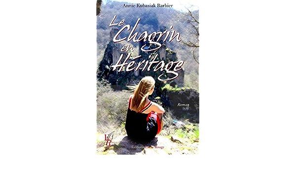 Amazon.com: Le chagrin en héritage: Roman autobiographique ...