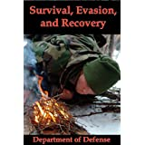 Survival, Evasion, and Recovery