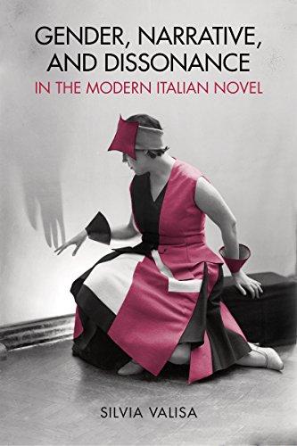 Download Gender, Narrative, and Dissonance in the Modern Italian Novel (Toronto Italian Studies) Pdf
