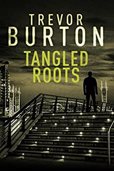 Tangled Roots by [Burton, Trevor]
