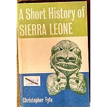 A Short History of Sierra Leone