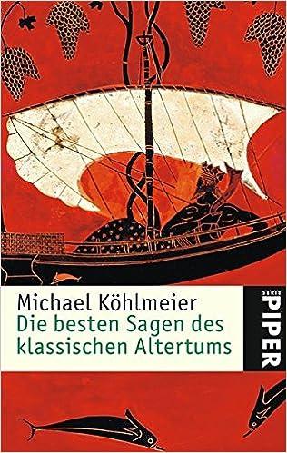 Die Besten Sagen Des Klassischen Altertums Piper Taschenbuch