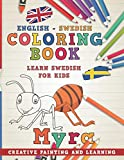 Coloring Book: English - Swedish I Learn Swedish for Kids I Creative painting and learning. (Learn languages)