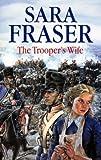 The Trooper's Wife, Sara Fraser, 0727874772