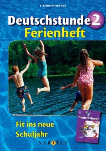 Deutschstunde: Nach dem 2. Schuljahr - Fit ins neue Schuljahr: Ferienheft
