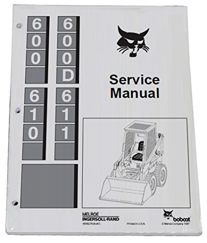 Bobcat 600 600D 610 & 611 SKID Steer Service Manual by Bobcat (Image #1)