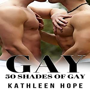 Gay: 50 Shades of Gay Audiobook