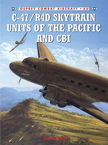 C-47/R4D Skytrain Units of the Pacific and CBI (Combat, used for sale  Delivered anywhere in USA