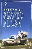 Busted Flush: A Novel