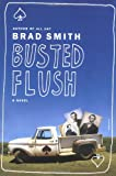 Busted Flush, Brad Smith, 0312425678