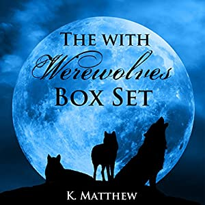 The With Werewolves Trilogy Audiobook