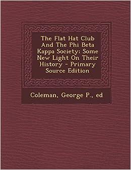 Amazonin Buy The Flat Hat Club And The Phi Beta Kappa Society