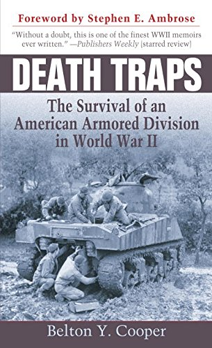 Death Traps: The Survival of an American Armored Division in World War (Tiger Trap)