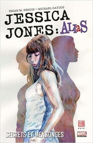 Jessica Jones : ALIAS L'intégrale - T01 à T05