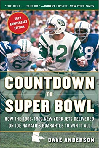 cb52ad50 Countdown to Super Bowl: How the 1968-1969 New York Jets Delivered ...