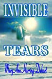 Invisible Tears, Mary Ann Harring-Duhart, 1105593045