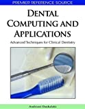 Image de Dental Computing and Applications: Advanced Techniques for Clinical Dentistry