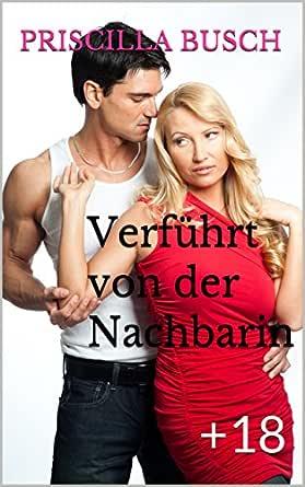 Nachbarin von geilem Ehepaar verführt German