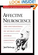 #8: Affective Neuroscience: The Foundations of Human and Animal Emotions (Series in Affective Science)