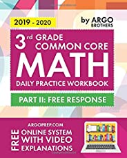 3rd Grade Common Core Math: Daily Practice Workbook - Part II: Free Response | 1000+ Practice Questions and Video Explanatio